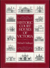 Historic Court Houses of Victoria ; by Michael Challinger (Hardback, 2001)