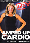 COFFEY-MEYER,KELLY-30 MINUTES TO FITNESS: AMPED UP CARDIO LIVE DVD NEW