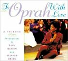 To Oprah With Love by Paul Natkin, Stephen Green (2002)