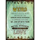 """Weird Weirdness Call It Love Quote Typography Texture Wall Art Poster 33X47"""""""
