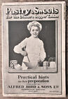 PASTRY & SWEETS FOR THE DINNER & SUPPER TABLES, A.BIRD & SONS LTD., c.1910 VG