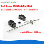 Ball Screw SFU1204 RM1204 L250-1500mm 12mm with Ballnut + End Supports BK10 BF10
