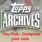 2019 Topps Archives Singles - #201 to #300 - YOU PICK on Ebay
