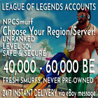 League of Legends Smurf Account | 40000-50000 BE | Unranked | New Lvl 30 Smurf