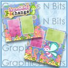 BEAUTIFUL CHANGE Printed Premade Scrapbook Pages