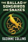 THE BALLAD OF SONGBIRDS AND SNAKES 2020 HARDCOVER NEW