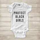 Protect Black Girls Black Lives Matter No Justice No Peace Baby Infant Bodysuit