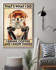 Fox Lover I Drink Coffee And I Know Things Wall Decor Poster No Frame
